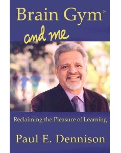 Brain Gym Brain Gym and Me Kinesiologia educativa